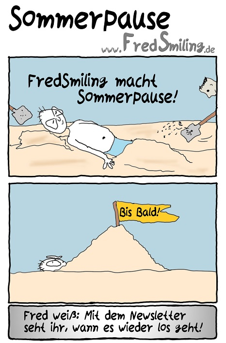 FredSmiling Comic Spass sommerpause