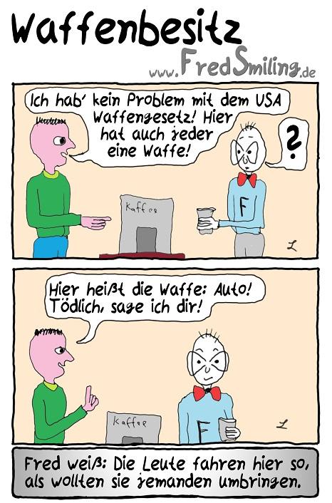 FredSmiling Comic Spass waffenbesitz